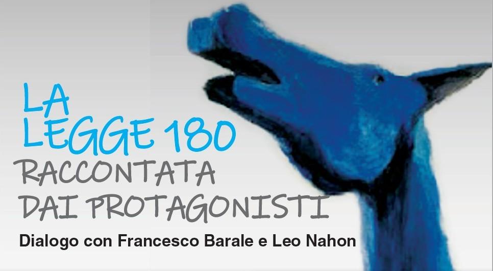 La legge 180 raccontata dai protagonisti