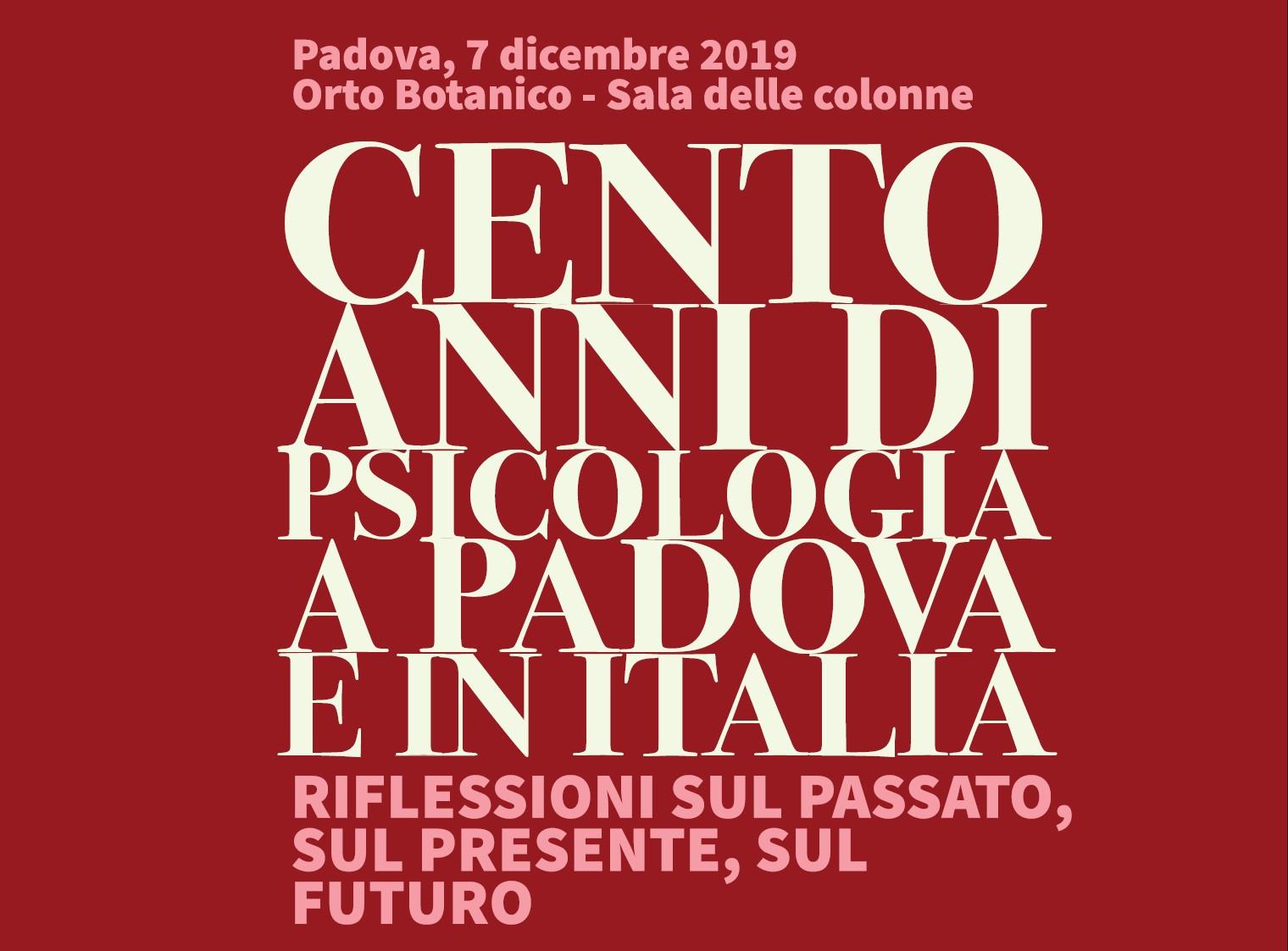 """Convegno """"Cento anni di psicologia a Padova e in Italia"""""""