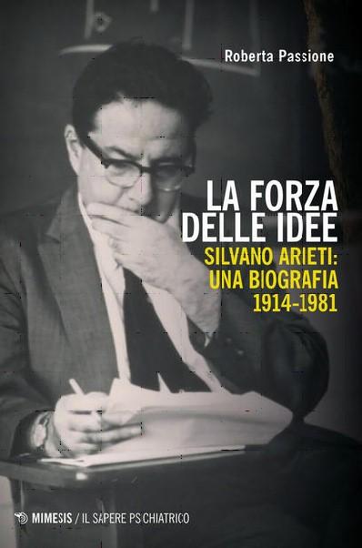 Silvano Arieti: una biografia (1914-1981) – Presentazione del libro di Roberta Passione
